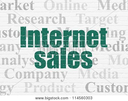 Advertising concept: Internet Sales on wall background