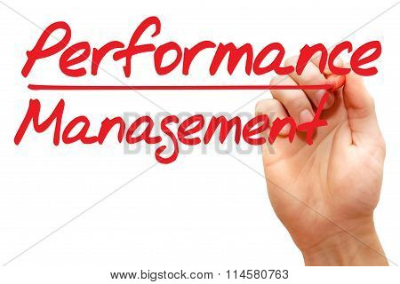 Hand Writing Performance Management, Business Concept..