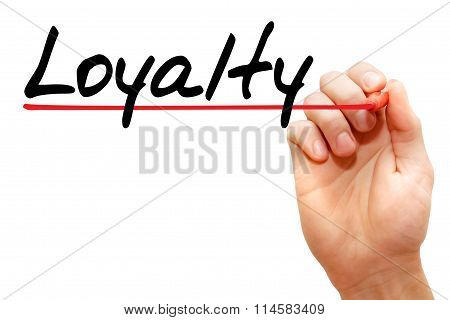 Hand Writing Loyalty, Business Concept