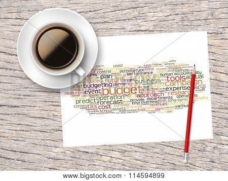 Coffee, Pencil And A Note Contain Word Clouds Of Budget And Its Related Words