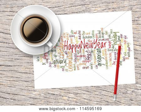 Coffee, Pencil And A Note Contain Word Clouds Of Happy New Year And Its Related Words