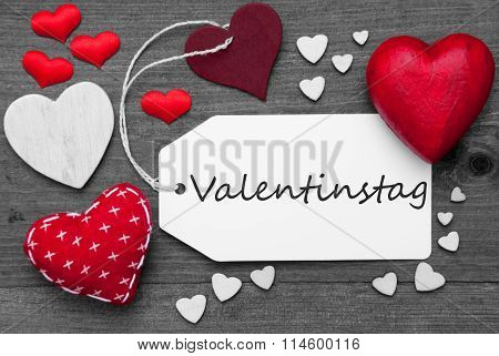 Black And White Label, Red Hearts, Valentinstag Means Valentines Day