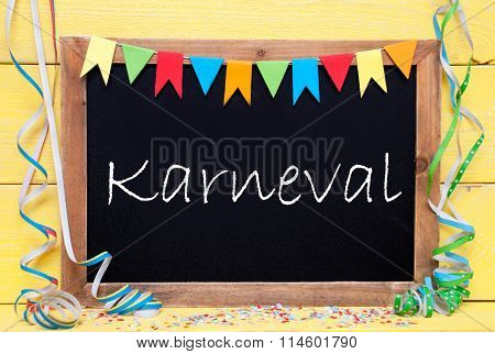 Chalkboard With Party Decoration, Text Karneval Means Carnival