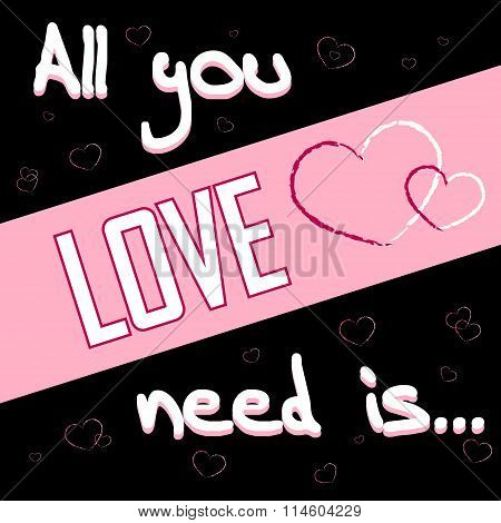 All You Need Is Love Black 2