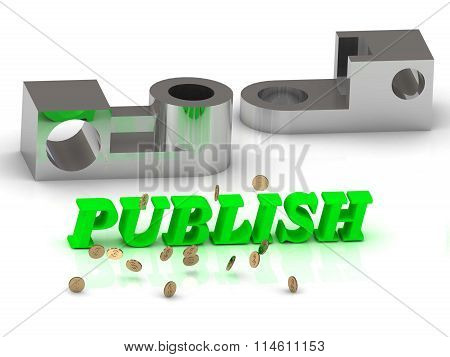 PUBLISH- inscription of color letters and silver details on white background