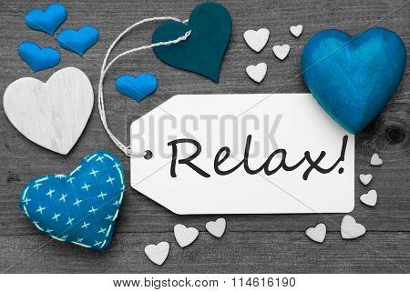 Black And White Label With Blue Hearts, Text Relax