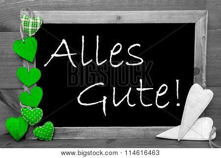 Gray Blackbord, Green Hearts, Alles Gute Means Congratulations