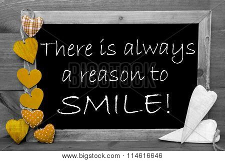 Black And White Blackbord, Yellow Hearts, Reason To Smile