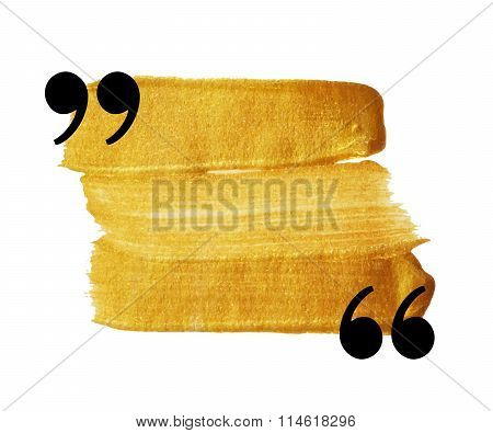 Gold stain quotation mark speech bubble.