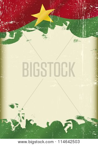 BurkinaFaso Flag grunge background. A flag of  Burkina Faso with a grunge texture and a large frame for your message
