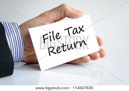 File Tax Return Text Concept