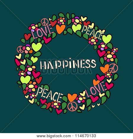 Text happiness in round vector frame. Love, peace and pacifism symbol in colorfull collage