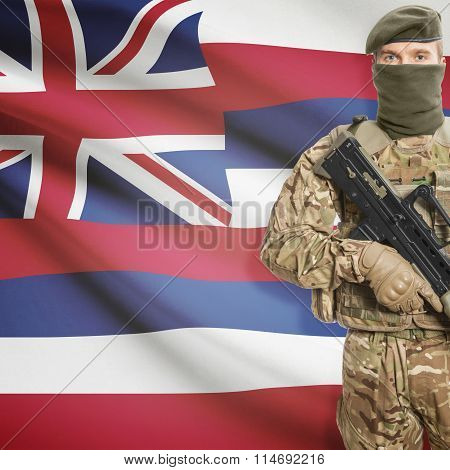 Soldier Holding Machine Gun With Usa State Flag On Background Series - Hawaii