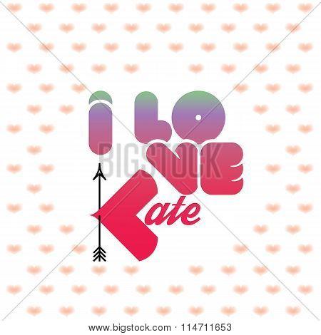 I love Kate