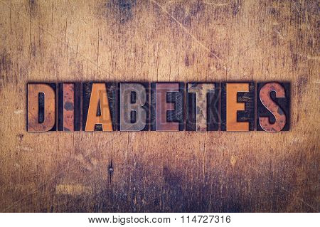 Diabetes Concept Wooden Letterpress Type