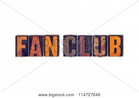 Fan Club Concept Isolated Letterpress Type