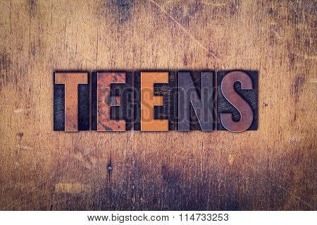 Teens Concept Wooden Letterpress Type