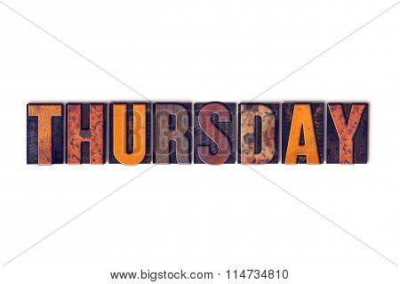 Thursday Concept Isolated Letterpress Type