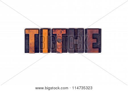Tithe Concept Isolated Letterpress Type