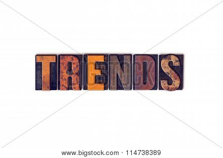 Trends Concept Isolated Letterpress Type