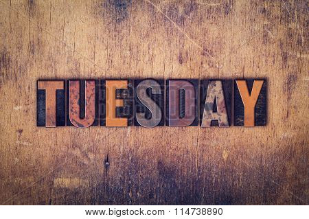 Tuesday Concept Wooden Letterpress Type