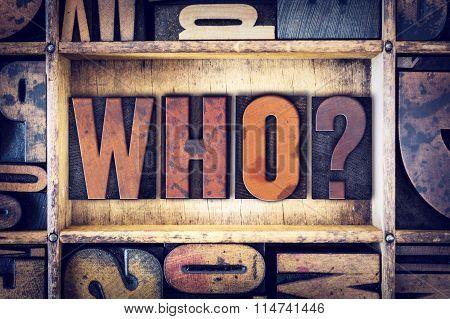Who Concept Letterpress Type