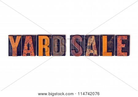 Yard Sale Concept Isolated Letterpress Type