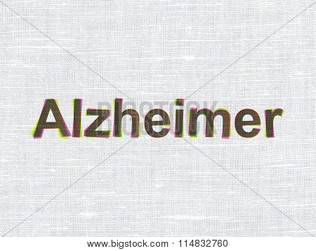 Medicine concept: Alzheimer on fabric texture background