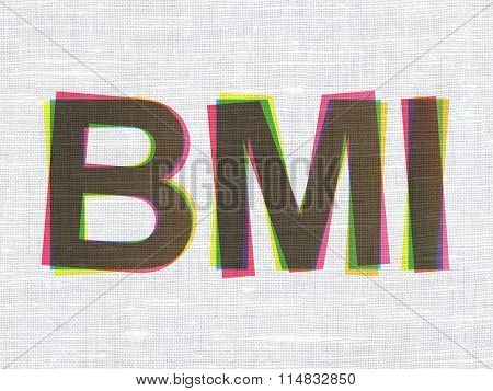 Healthcare concept: BMI on fabric texture background