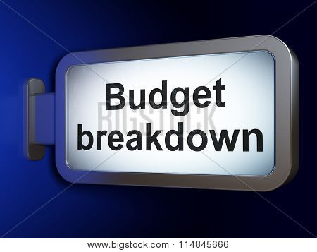 Finance concept: Budget Breakdown on billboard background