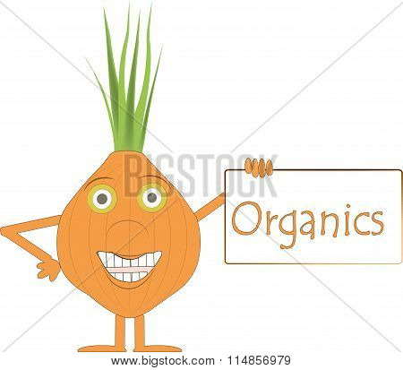 Smiling orange onion vegetable with arms and legs, green leaves, green eyes, a plaque with the inscr