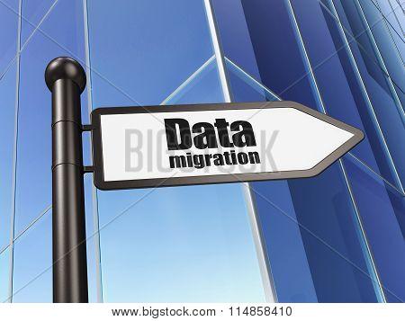 Information concept: sign Data Migration on Building background