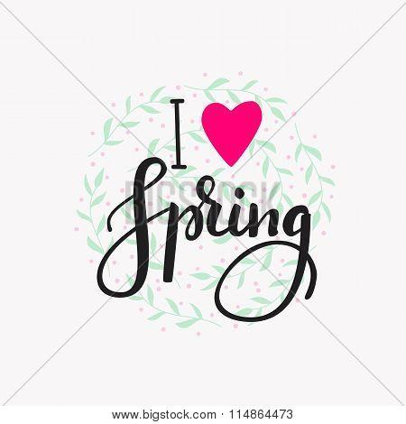 I Love Spring Lettering