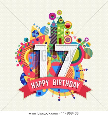 Happy Birthday 17 Year Greeting Card Poster Color