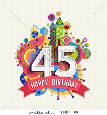 Happy Birthday 45 Year Greeting Card Poster Color