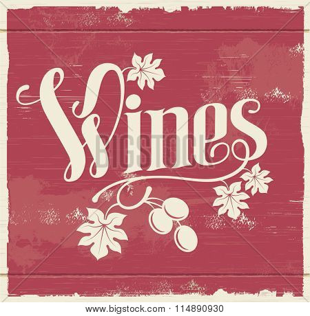 Wine hand lettering vintage sign with removable texture