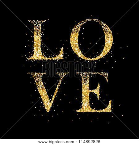 Love Card with Golden Glitter LOVE - Wedding, Valentine's Day, Invitation - in vector
