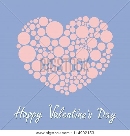 Heart Made From Many Round Dots. Love Card. Happy Valentines Day. Flat Design Rose Quartz Serenity C