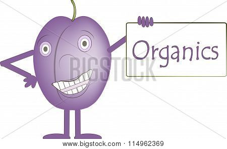Smiling purple plum with arms and legs, eye light purple, the banner with the inscription Organics,