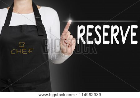 Reserve Touchscreen Is Operated By Chef Concept