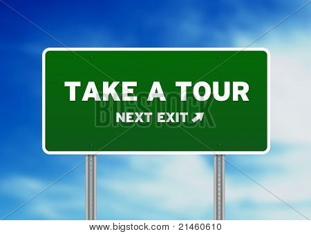 Take A Tour Highway Sign