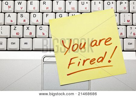 'you Are Fired!'