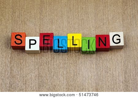 Spelling - Education Sign