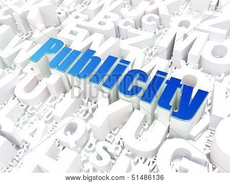 Marketing concept: Publicity on alphabet background