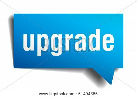 Upgrade Blue 3D Realistic Paper Speech Bubble Isolated On White
