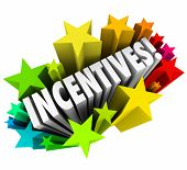 image of enticing  - Incentives word in 3d letters within colorful stars or fireworks advertising a special promotion of rewards or enticement to buy or sell more - JPG
