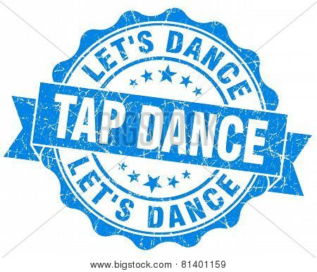 Tap Dance Blue Grunge Seal Isolated On White