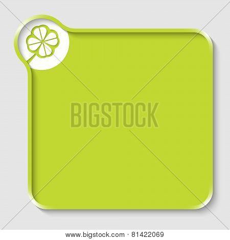 Green Text Box And Cloverleaf