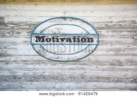 Motivation sign on shed side