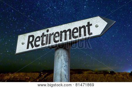 Retirement sign with a beautiful night background